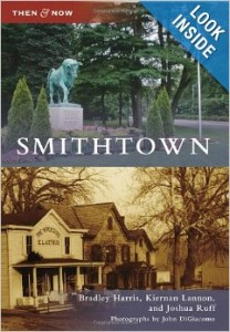 Smithtown: Then & Now (Arcadia, 2011)